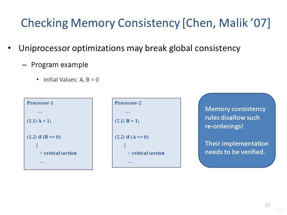 Checking Memory Consistency [Chen, Malik '07]